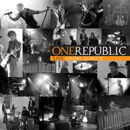 Live From Zurich 2010 OneRepublic