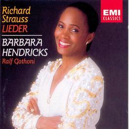 Richard Strauss Lieder 2006 Barbara Hendricks