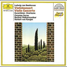 Beethoven: Violin Concerto; Overtures 1993 Berliner Philharmoniker; Christian Ferras; Herbert Von Karajan