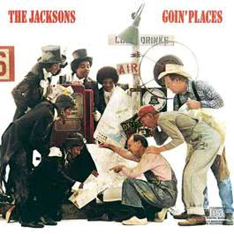 Goin' Places 1987 The Jacksons