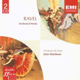 Ravel Orchestral Works 2005 Jean Martinon