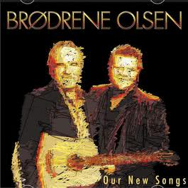 Our New Songs 2005 Brodrene Olsen