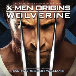 X-Men Origins: Wolverine 2009 Henry Jackman