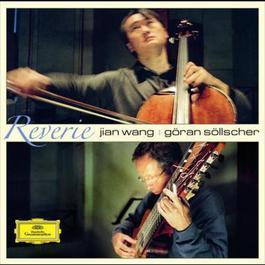 Reverie 2007 Göran Söllscher; Jian Wang