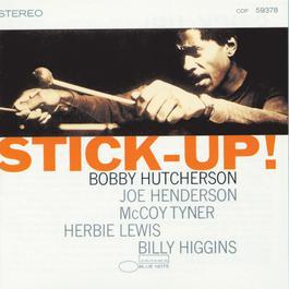Stick Up! 1997 Bobby Hutcherson