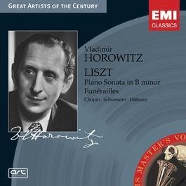 Liszt: Piano Sonata in B minor etc. 2005 Vladimir Horowitz
