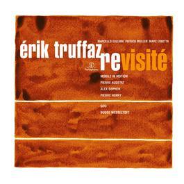 Erik Truffaz Revisite 2003 Erik Truffaz