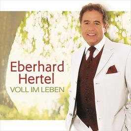 Voll im Leben 2005 Eberhard Hertel