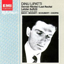 The Last Recital - Besancon 1950 2001 Dinu Lipatti