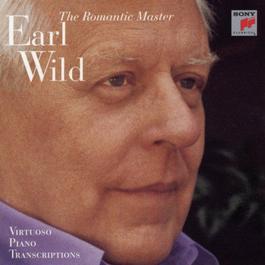The Romantic Master - Virtuoso Piano Transcriptions 1996 Earl Wild