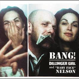Dillinger Girl And Baby Face Nelson 2006 Helena Noguerra