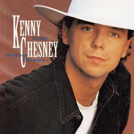 In My Wildest Dreams 2004 Kenny Chesney