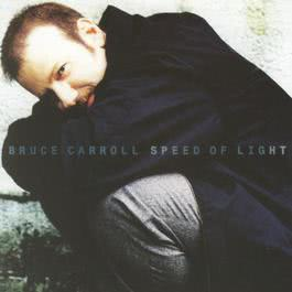 Speed Of Light 1996 Bruce Carroll