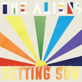 Setting Sun 2007 The Aliens