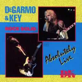 Rock Solid Absolutely Live 1988 DeGarmo & Key