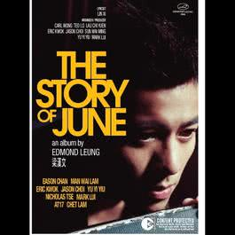 Story Of June 2014 梁汉文