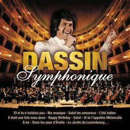 Joe Dassin Symphonique 2010 Joe Dassin