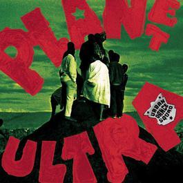 Planet Ultra (New York Live 1997) 2007 Urban Dance Squad
