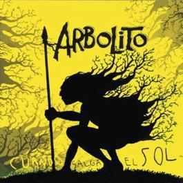 Cuando Salga El Sol 2010 Arbolito