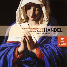 Handel - Carmelite Vespers 2005 Andrew Parrott