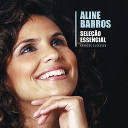 Selecao Essencial - Grandes Sucessos -Aline Barros 2012 Aline Barros