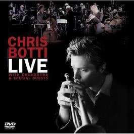 Live With Orchestra And Special Guests 2008 Chris Botti