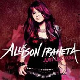 Just Like You 2009 Allison Iraheta