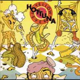 Yellow Fever 2009 Hot Tuna