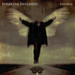 Phobia 2006 Breaking Benjamin