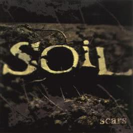 Scars (Expanded Edition) 2011 SOiL