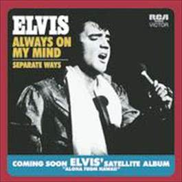 Always On My Mind 2007 Elvis Presley