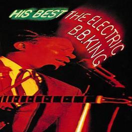 His Best: The Electric B.B. King 1998 B.B.King