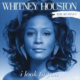 I Look To You Remixes 2009 Whitney Houston