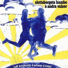 Slottsbergets hambo å andra valser 1972 Rolf Lundqvist