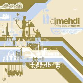 The story of espion 2003 DJ Mehdi