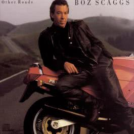 Other Roads 1988 Boz Scaggs