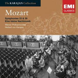 Mozart: Symphony Nos 33 & 39; Eine kleine Nachtmusik; Le nozze di Figaro - Overture 2005 Herbert Von Karajan; 维也纳爱乐乐团