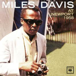At Newport 1958 2001 Miles Davis