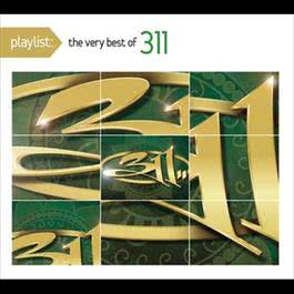 Playlist: The Very Best Of 311 2010 311
