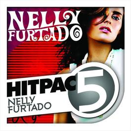 Nelly Furtado Hit Pac - 5 Series 2009 Nelly Furtado