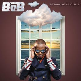 Strange Clouds 2012 B.o.B