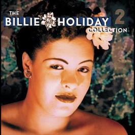 The Billie Holiday Collection Volume 2 2003 Billie Holiday