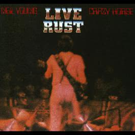 Live Rust 1979 Neil Young