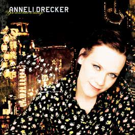 You Don't Have To Change 2005 Anneli Drecker