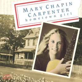 Hometown Girl 1989 Mary Chapin Carpenter
