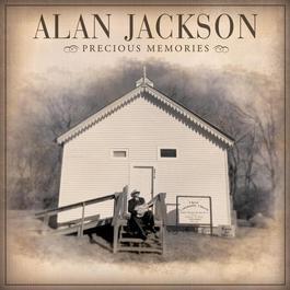 Precious Memories 2008 Alan Jackson