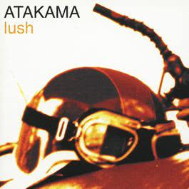 Lush 2000 Atakama