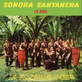 La Boa 2012 Sonora Santanera