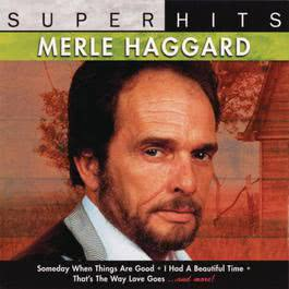 Super Hits Vol. 1 1993 Merle Haggard