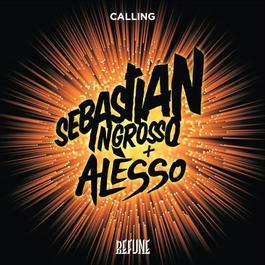 Calling (Lose My Mind) 2012 Sebastian Ingrosso